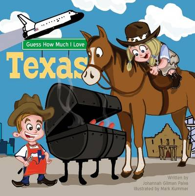 Guess How Much I Love Texas (Board book)