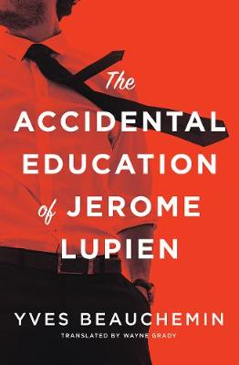 The Accidental Education of Jerome Lupien (Paperback)