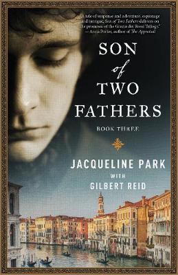 Son of Two Fathers: Book 3 - The Grazia dei Rossi Trilogy (Paperback)