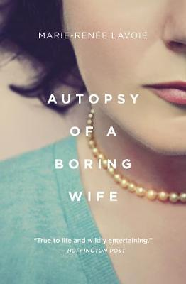 Autopsy of a Boring Wife (Paperback)