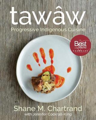 Tawaw: Progressive Indigenous Cuisine (Hardback)