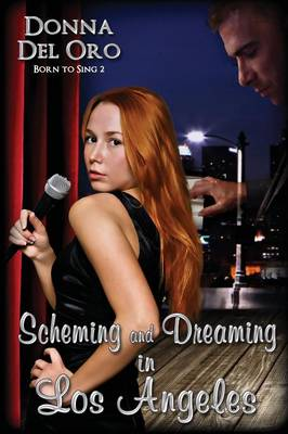 Scheming and Dreaming in Los Angeles (Paperback)