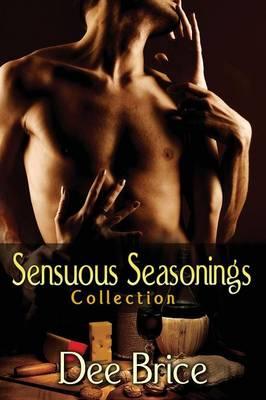 Sensuous Seasonings Collection 1 (Paperback)