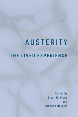 Austerity: The Lived Experience (Hardback)