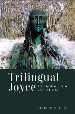 Trilingual Joyce: The Anna Livia Variations (Hardback)
