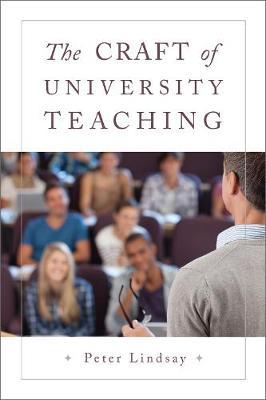 The Craft of University Teaching (Hardback)