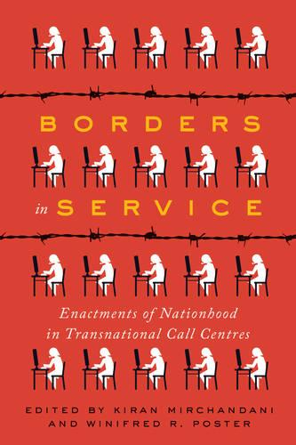 Borders in Service: Enactments of Nationhood in Transnational Call Centres (Paperback)