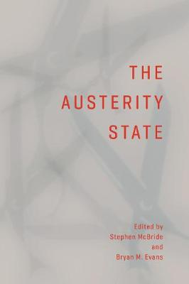 The Austerity State (Paperback)