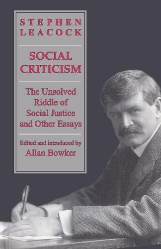 Social Criticism: The Unsolved Riddle of Social Justice and Other Essays (Paperback)