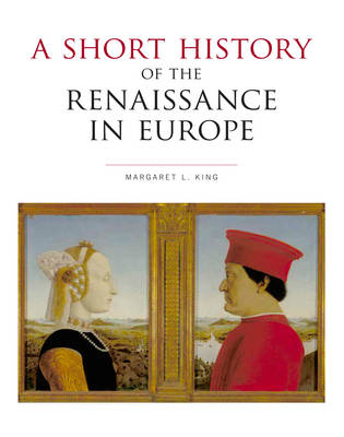 A Short History of the Renaissance in Europe (Paperback)