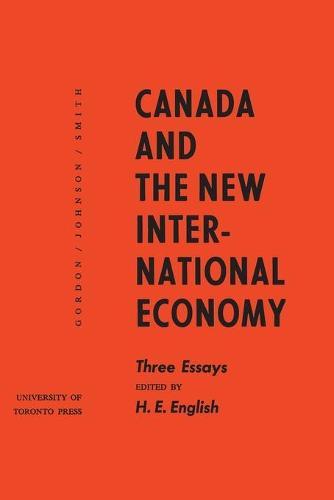 Canada and the New International Economy: Three Essays (Paperback)