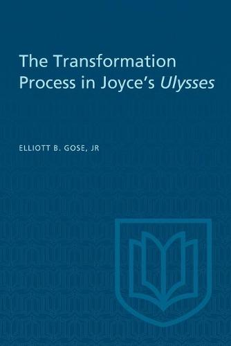 The Transformation Process in Joyce's Ulysses (Paperback)