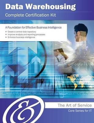 Data Warehousing Complete Certification Kit - Core Series for It (Paperback)