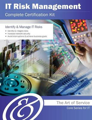 It Risk Management Complete Certification Kit - Core Series for It (Paperback)