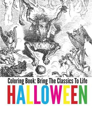 Halloween Coloring Book - Bring the Classics to Life (Paperback)