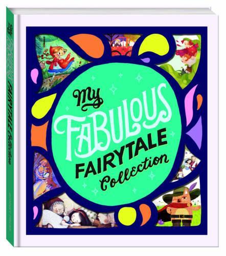 My Fabulous Fairytale Collection (Hardback)