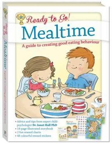 Ready to Go! Mealtime: A guide to creating good eating behavior (Hardback)