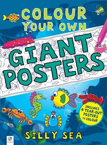 Colour your own Giant Posters: Silly Sea (Book)