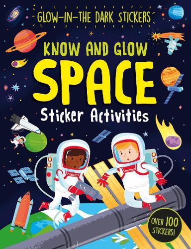 Know and Glow: Space Sticker Activities (Paperback)