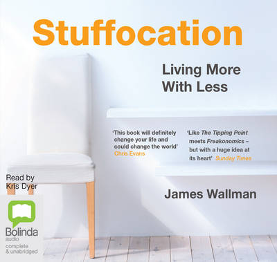 Stuffocation: Living More With Less (CD-Audio)