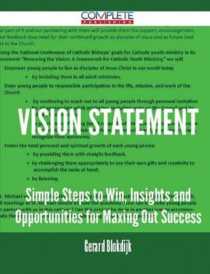 Vision Statement - Simple Steps to Win, Insights and Opportunities for Maxing Out Success (Paperback)