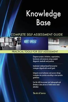 Knowledge Base Complete Self-Assessment Guide (Paperback)