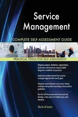 Service Management Complete Self-Assessment Guide (Paperback)