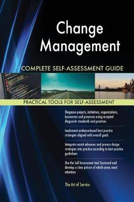 Change Management Complete Self-Assessment Guide (Paperback)