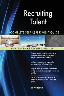 Recruiting Talent Complete Self-Assessment Guide (Paperback)
