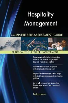 Hospitality Management Complete Self-Assessment Guide (Paperback)