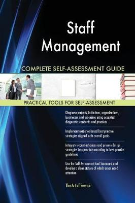 Staff Management Complete Self-Assessment Guide (Paperback)