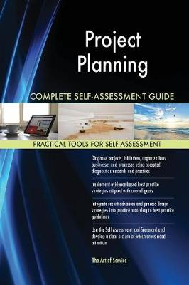 Project Planning Complete Self-Assessment Guide (Paperback)