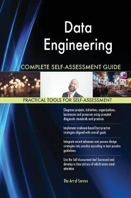 Data Engineering Complete Self-Assessment Guide (Paperback)