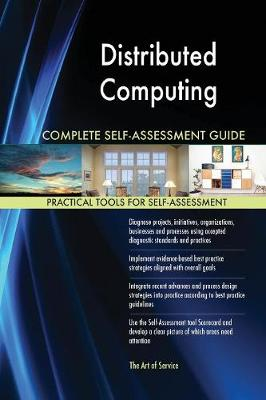 Distributed Computing Complete Self-Assessment Guide (Paperback)