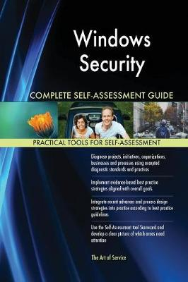 Windows Security Complete Self-Assessment Guide (Paperback)