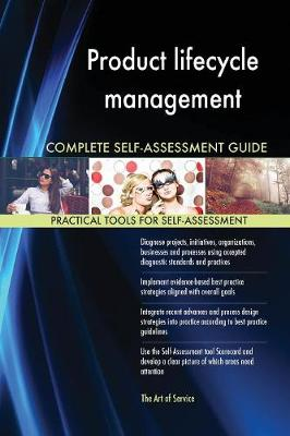 Product Lifecycle Management Complete Self-Assessment Guide (Paperback)