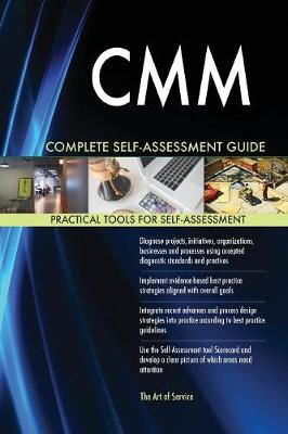 CMM Complete Self-Assessment Guide (Paperback)