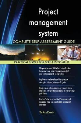 Project Management System Complete Self-Assessment Guide (Paperback)