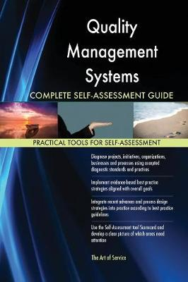 Quality Management Systems Complete Self-Assessment Guide (Paperback)