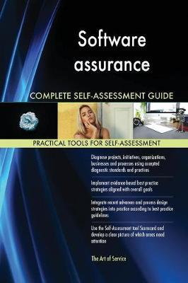 Software Assurance Complete Self-Assessment Guide (Paperback)