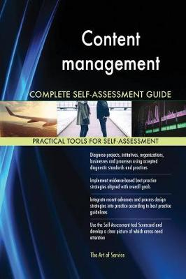 Content Management Complete Self-Assessment Guide (Paperback)