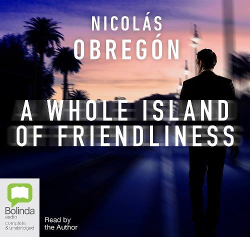 A Whole Island of Friendliness: An Inspector Iwata Short Story - Inspector Iwata (CD-Audio)