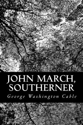 John March: The Southerner (Paperback)