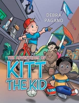 The Adventures of Kitt the Kid (Paperback)