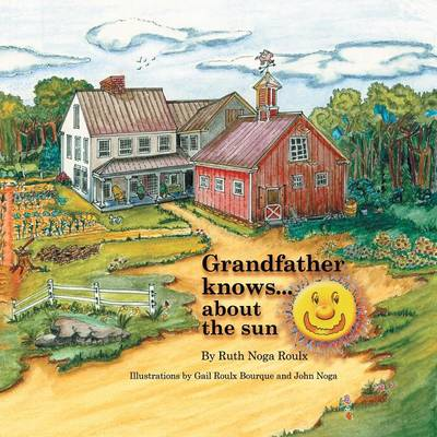Grandfather Knows ...: About the Sun (Paperback)