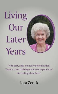 Living Our Later Years (Paperback)
