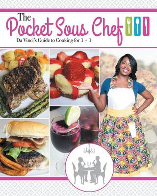 The Pocket Sous Chef: Da Vinci's Guide to Cooking for 1 + 1 (Paperback)