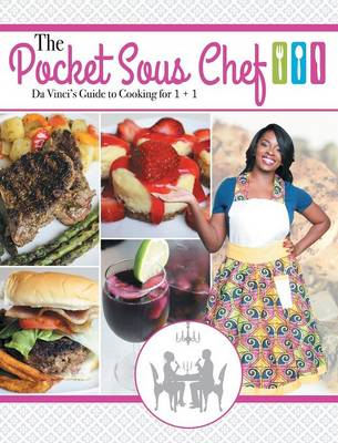 The Pocket Sous Chef: Da Vinci's Guide to Cooking for 1 + 1 (Hardback)