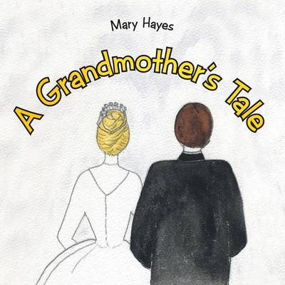 A Grandmother's Tale (Paperback)