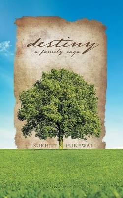 Destiny: A Family Saga (Paperback)